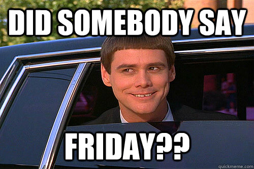 Friday Work Meme Funny : Do you always feel excited about friday then this post is