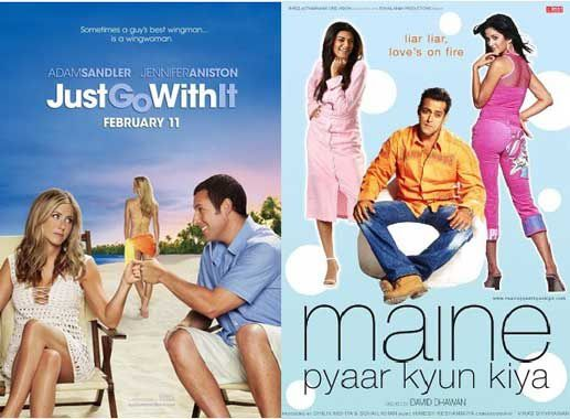 Hollywood-Movies-Copied-From-Bollywood-just-go-with-it-maine-pyaar-kyun-kiya
