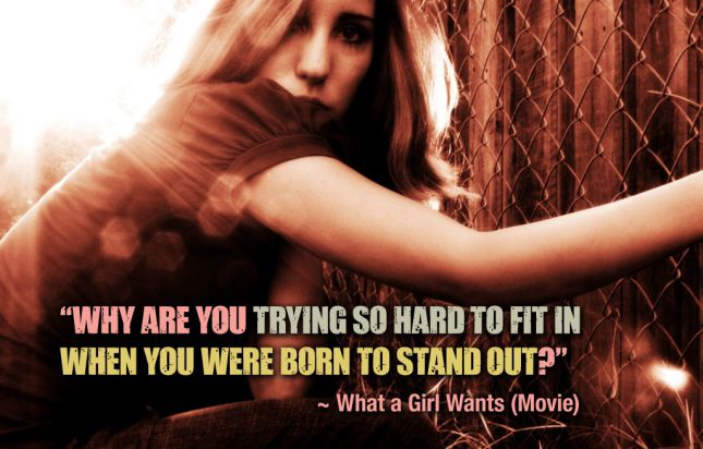 Inspirational-Quotes-From-Hollywood-Movies-What-a-girl-wants