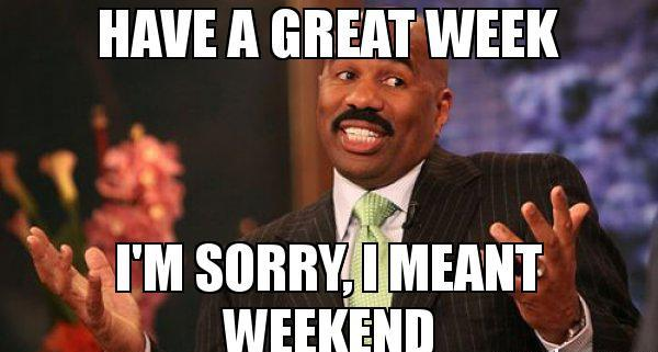 Funny Memes For Weekend : 10 funny weekend memes that will keep you ready for the weekend